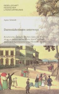 Agnes Schmidt: Darmstädterinnen unterwegs