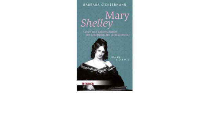 Donnerstag 24. Mai, um 19 Uhr<BR>Mary Shelley – Schöpferin des Frankenstein