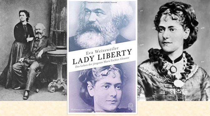 Lady Liberty – die jüngste Marx-Tochter Eleanor<br>16. März um 19 Uhr
