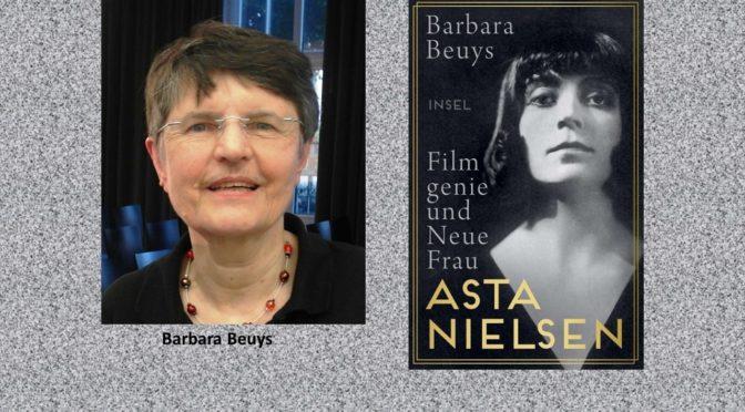 Barbara Beuys über die Schauspielerin Asta Nielsen<br>27. Mai um 19 Uhr